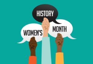 Women's History Month: Re-writing the Narrative