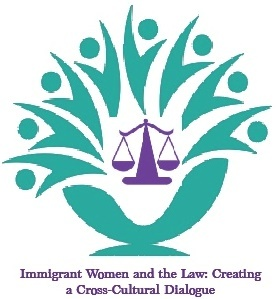 Immigrant women and the law: Creating a cross-cultural dialogue